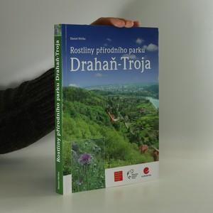 náhled knihy - Rostliny přírodního parku Drahaň-Troja
