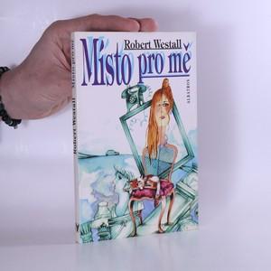 náhled knihy - Místo pro mě (vzadu u hřbetu porozlepená vazba - viz foto)