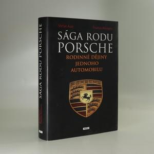 náhled knihy - Sága rodu Porsche. Rodinné dějiny jednoho automobilu