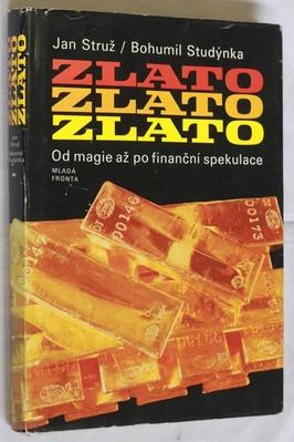 náhled knihy - Zlato : od magie až po finanční spekulace
