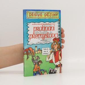 náhled knihy - Prohnaní Přemyslovci : (o čem se vám učitelé neodvažují říct)