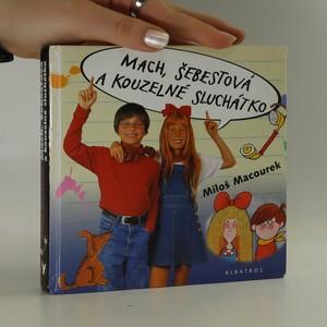 náhled knihy - Mach a Šebestová a kouzelné sluchátko