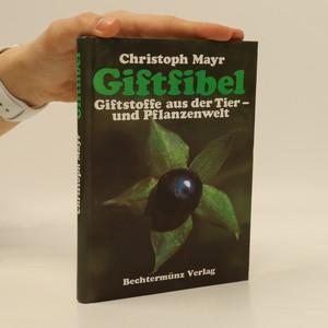 náhled knihy - Giftfibel. Giftstoffe aus der Tier und Pflanzenwelt (Toxiny ze světa zvířat a rostlin)