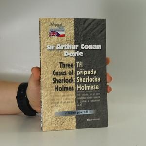 náhled knihy - Tři případy Sherlocka Holmese = Three cases of Sherlock Holmes