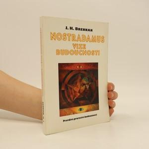 náhled knihy - Nostradamus : vize budoucnosti