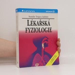 náhled knihy - Lékařská fyziologie (žluté flíčky na ořízce)