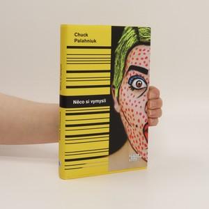 náhled knihy - Něco si vymysli : povídky, které nejde odečíst