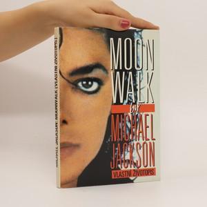 náhled knihy - Moonwalk. Vlastní životopis