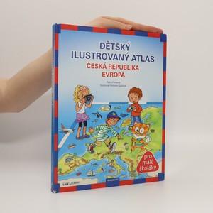 náhled knihy - Dětský ilustrovaný atlas : Česká republika, Evropa