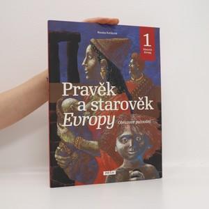 náhled knihy - Pravěk a starověk Evropy. Obrazové putování. Historie Evropy 1