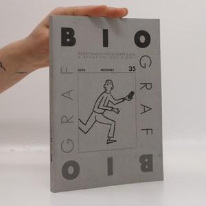 náhled knihy - Biograf. Časopis pro biografickou a reflexivní sociologii. 2004/35