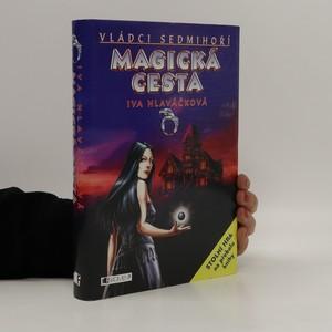 náhled knihy - Vládci Sedmihoří. Magická cesta
