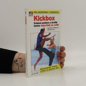 náhled knihy - Kickbox. Lrásná postava a skvělá forma nejrychleji na světě