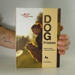 náhled knihy - Dog Frisbee. Zábavný sport i sportovní zábava