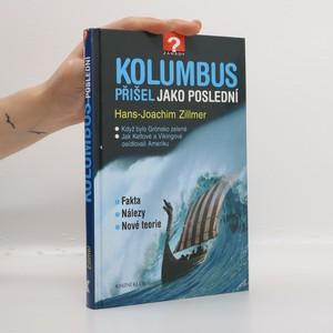 náhled knihy - Kolumbus přišel jako poslední. Když bylo Grónsko zelené. Jak Keltové a Vikingové osídlovali Ameriku