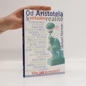 náhled knihy - Od Aristotela k virtuální realitě. Víte, jak to mysleli?