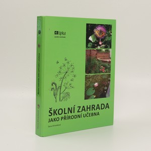 náhled knihy - Školní zahrada jako přírodní učebna (4 sešity)