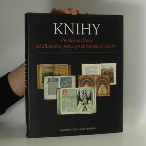 náhled knihy - Knihy : Přehledné dějiny od klínového písma po elektronické čtečky