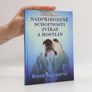 náhled knihy - Nadpřirozené schopnosti zvířat a rostlin