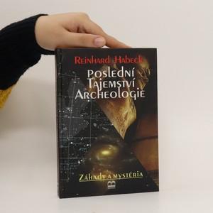 náhled knihy - Poslední tajemství archeologie