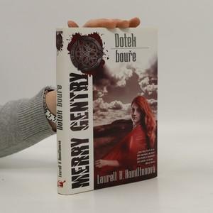 náhled knihy - Dotek bouře. Merry Gentry. 5. díl