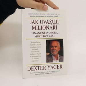 náhled knihy - Jak uvažují milionáři : finanční svoboda může být vaše