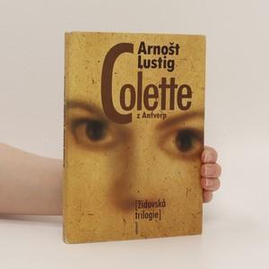 náhled knihy - Colette z Antverp : židovská trilogie III.