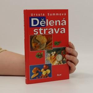náhled knihy - Dělená strava pro zdraví a štíhlou linii