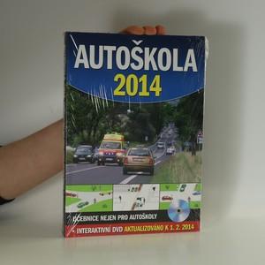 náhled knihy - Autoškola 2014 : Učebnice nejen pro autoškoly (zabaleno)