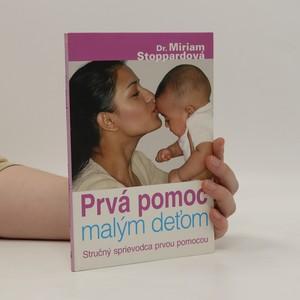náhled knihy - Prvá pomoc malým deťom