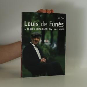 náhled knihy - Louis de Funès : Lidé jsou komedianti, my jsme herci