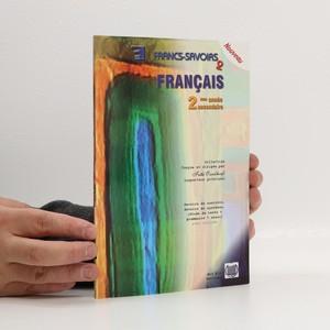 náhled knihy - Francs-savoirs 2 Français 2ème année secondaire
