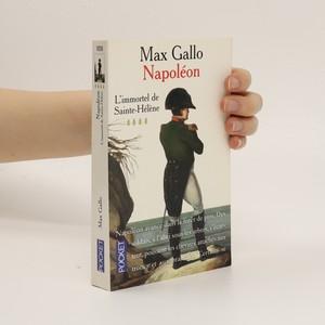náhled knihy - Napoleón : l'immortel de Sainte-Hélène