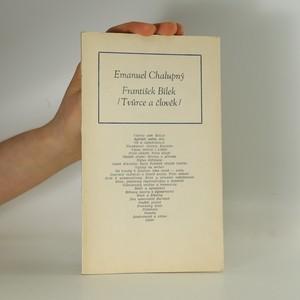 náhled knihy - František Bílek: Tvůrce a člověk