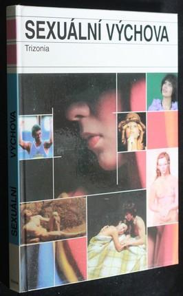 náhled knihy - Sexuální výchova : kniha netradičních metod výuky