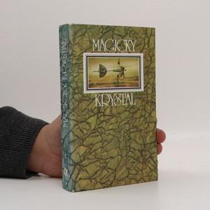 náhled knihy - Magický krystal : ruské utopicko-fantastické příběhy
