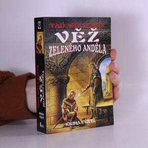 náhled knihy - Věž Zeleného anděla. Kniha třetí
