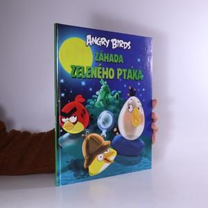 náhled knihy - Angry Birds. Záhada zeleného ptáka