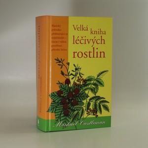 náhled knihy - Velká kniha léčivých rostlin