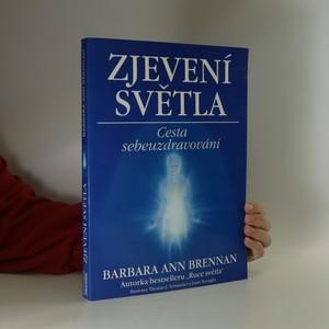 náhled knihy - Zjevení světla : cesta sebeuzdravování