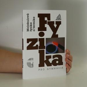 náhled knihy - Molekulová fyzika a termika : Fyzika pro gymnázia