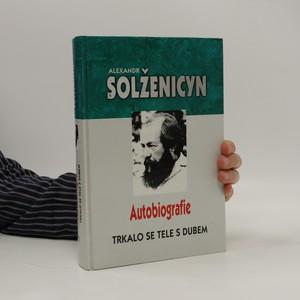 náhled knihy - Trkalo se tele s dubem : autobiografie