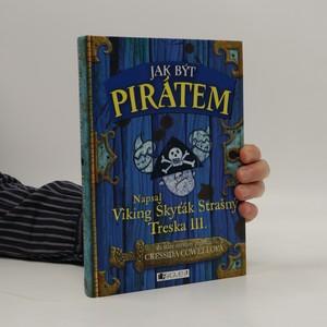 náhled knihy - Jak být pirátem : napsal Škyťák Strašný Treska III.