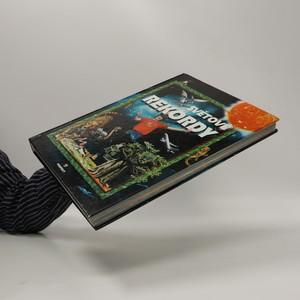 antikvární kniha Světové rekordy : země, vesmír, zvířata, rostliny, katastrofy, ekonomie a společnost, doprava, 2005