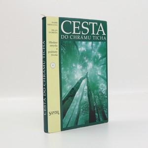 náhled knihy - Cesta do chrámu ticha : hledání smyslu a podstaty života