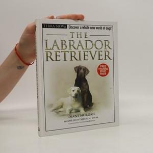 náhled knihy - The Labrador Retriever
