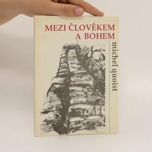 náhled knihy - Mezi člověkem a Bohem