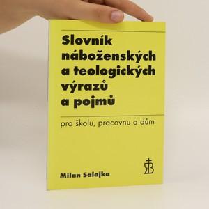 náhled knihy - Slovník náboženských a teologických výrazů a pojmů pro školu, pracovnu a dům