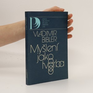 náhled knihy - Myšlení jako tvorba : úvod do logiky myšlenkového dialogu