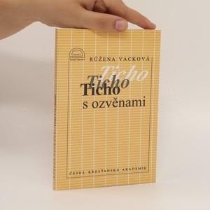 náhled knihy - Ticho s ozvěnami : dopisy z vězení z let 1952-1967